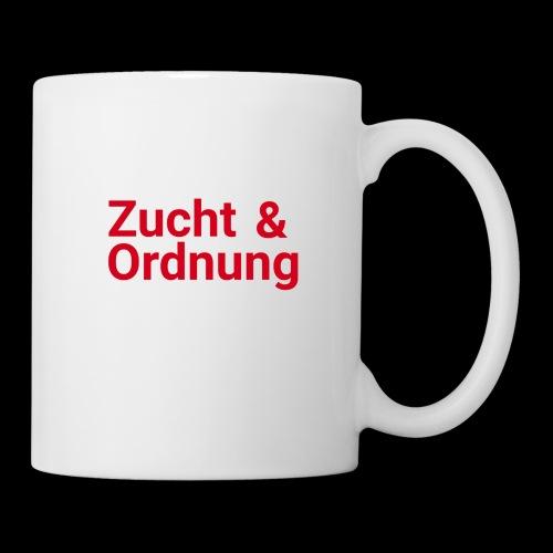 Zucht und Ordnung - Tasse