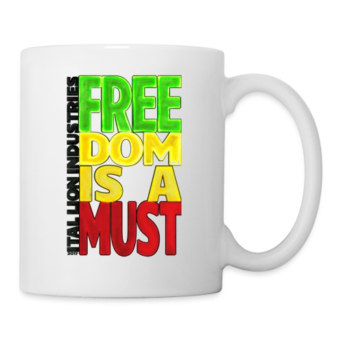 Freedom is a must - Mug