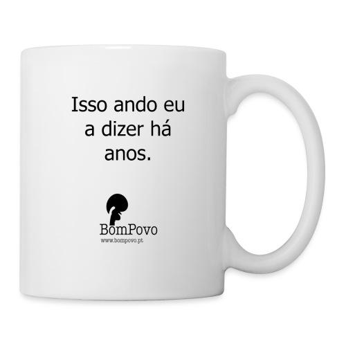 issoandoeuadizerhaanos - Mug
