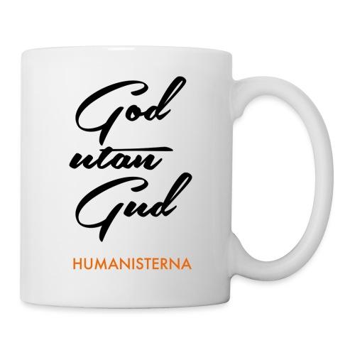 God utan Gud - Mugg