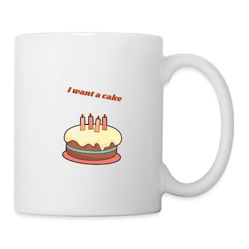 I want a cake - Mugg