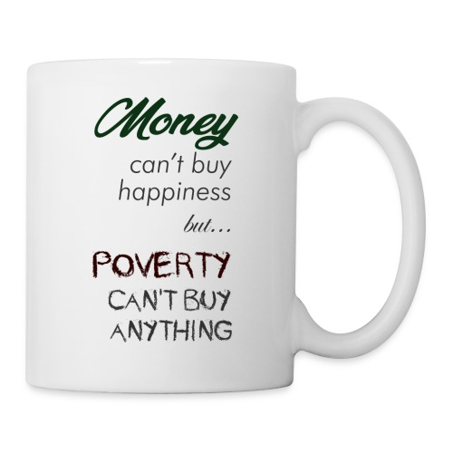 Money can't buy happiness - Tazza