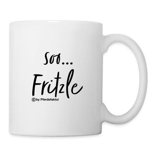 soo ... Fritzle - Tasse