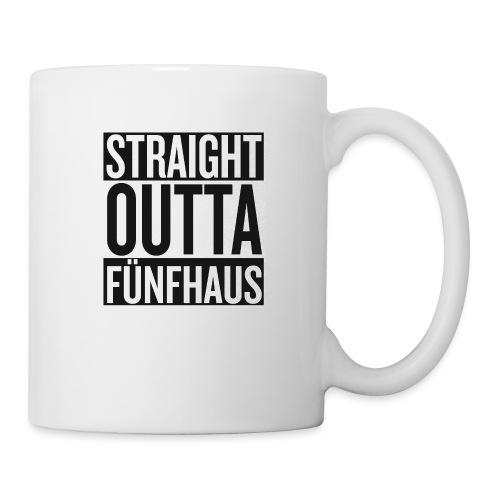 Straight Outta Fünfhaus - Tasse