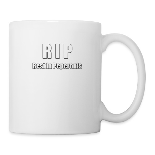 RIP Rest in Peperonis - Tasse