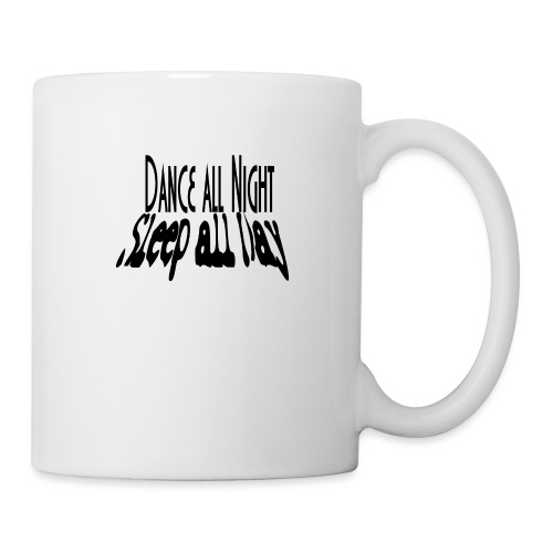 dance all night sleep all day - Kubek