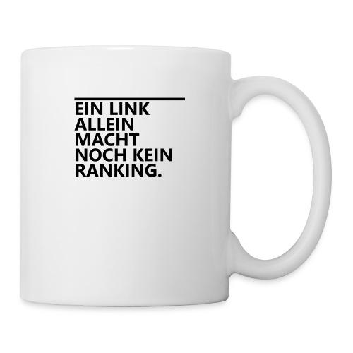 Ein Link allein macht noch kein Ranking. - Tasse
