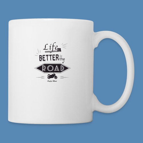 Moto - Life is better on the road - Mug blanc