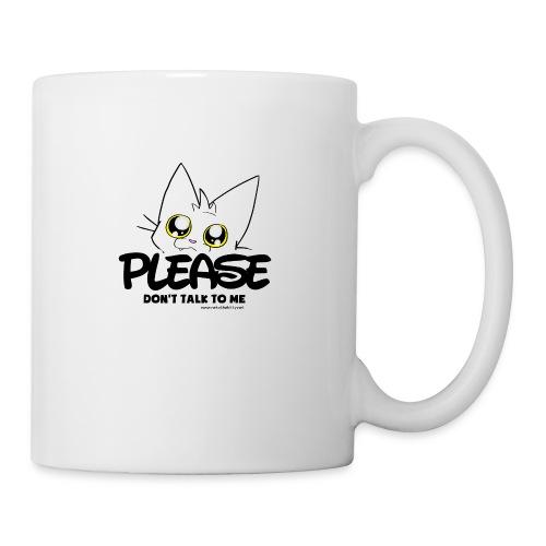 Please Don't Talk To Me - Mug
