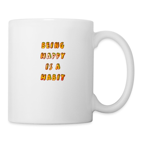 being happy is a habit - Mug