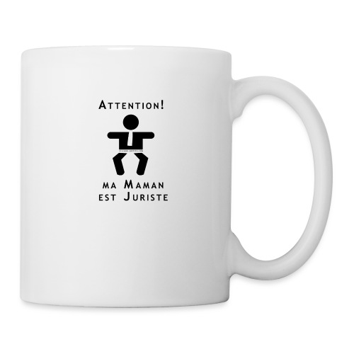 Attention Maman juriste ! - Mug blanc