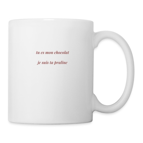 Tu es mon chocolat - Mug blanc