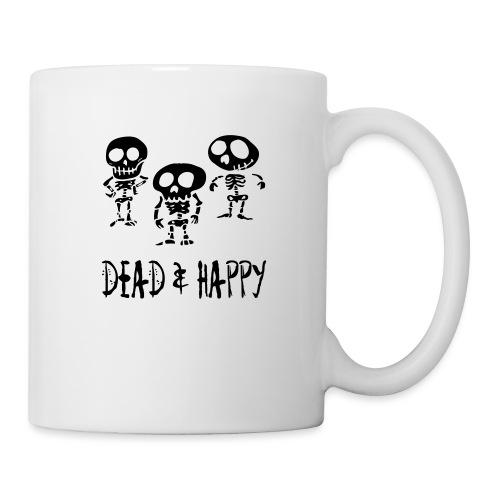 dead & happy - Tasse