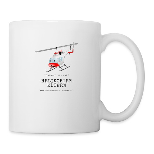 Helikoptereltern - Tasse