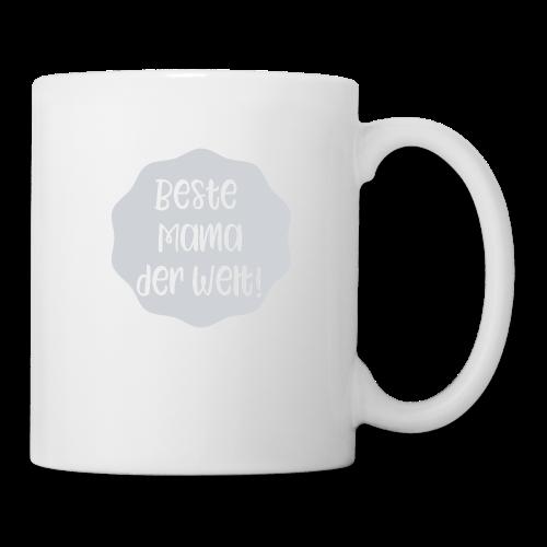 Beste Mama der Welt - Tasse