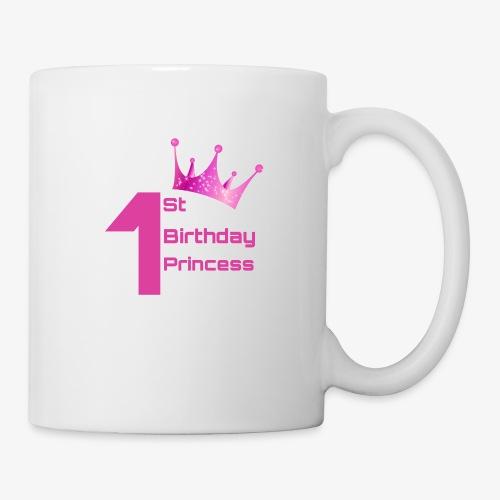 1st Birthday Princess - Tazza