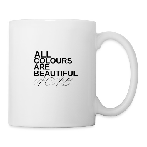 All Colours Are Beautiful ACAB - Tasse