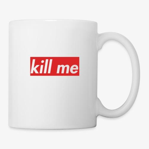 kill me - Mug