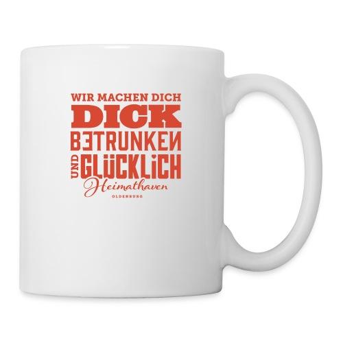 Dick, betrunken und glücklich - Tasse