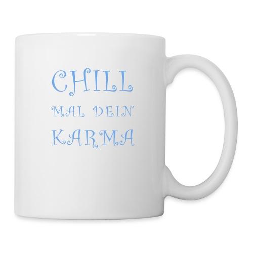 Chill Mal Dein Karma 2019 - Tasse