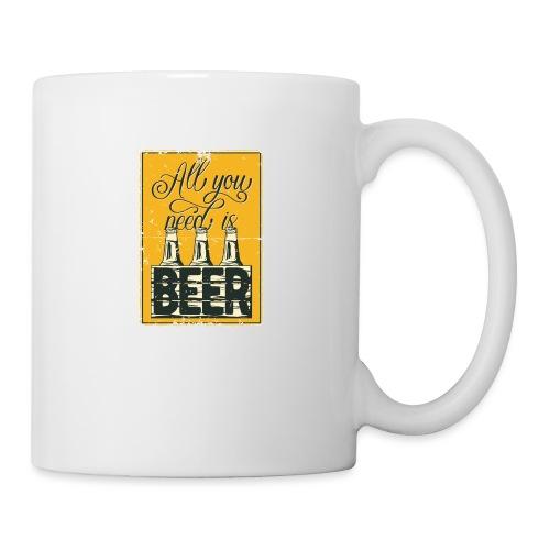 All you need is Beer - Tasse