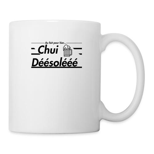 Chui Déésolééé - Mug blanc