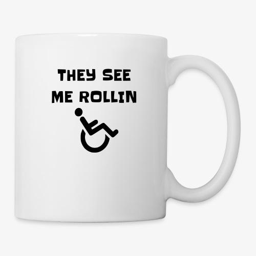 > Ze zien mij rollen met mijn rolstoel - Mok