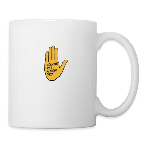 Touche pas a mon prof - Mug blanc