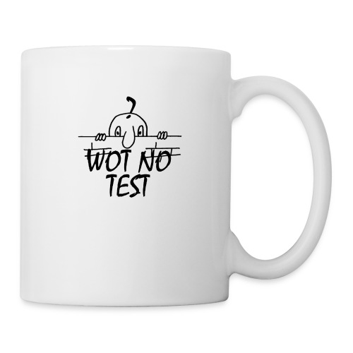 WOT NO TEST - Mug