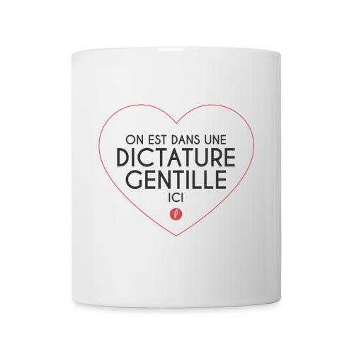 Citation - Dictature gentille - Mug blanc