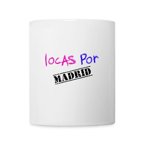 Locas por Madrid - Taza