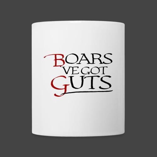 Boarsˋve got Guts! - Tasse