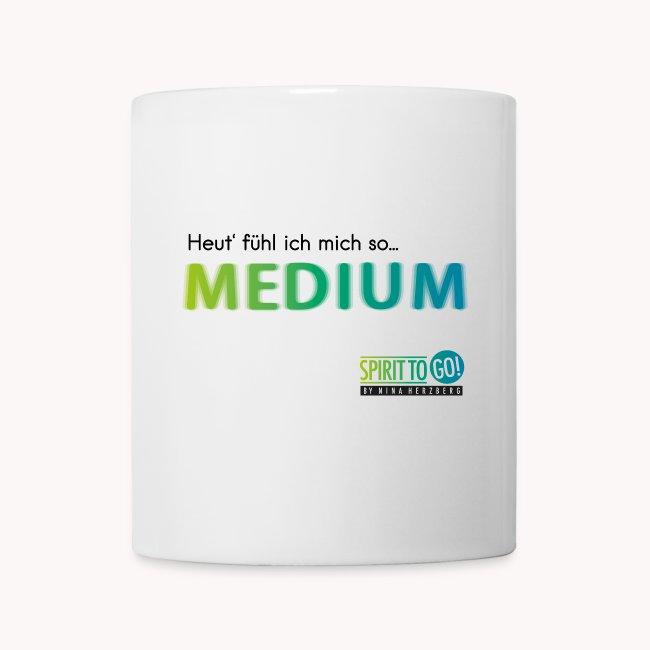 Heut´fühl ich mich so.... MEDIUM