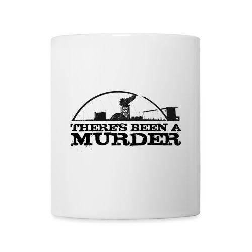 There's Been A Murder - Mug