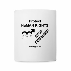 Protect HuMan Rights - Stop Feminism - Mug