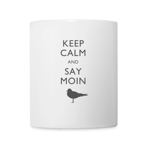 KEEP CALM AND SAY MOIN - Tasse