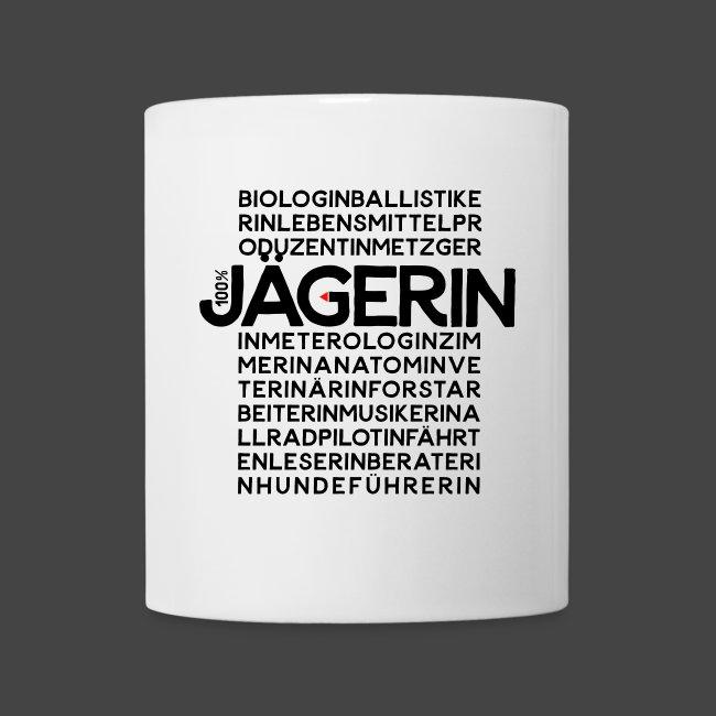 """100 Prozent Jägerin""- original Jägershirt"
