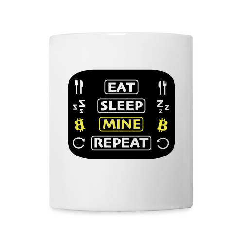 EAT SLEEP MINE REPEAT - Tasse