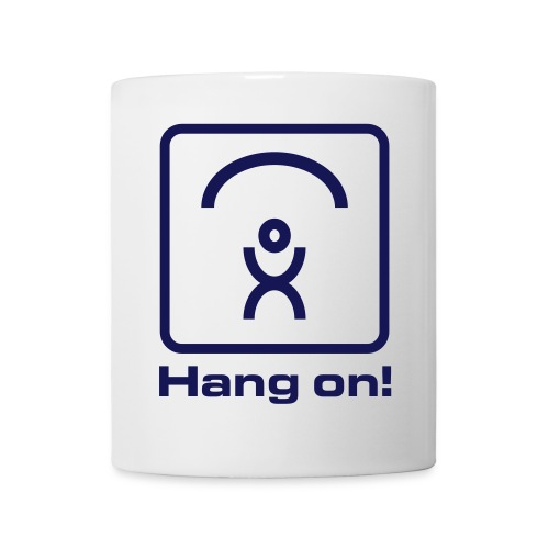 Hang on - Tasse