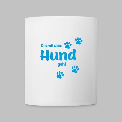 DIE MIT DEM HUND GEHT - BLUE EDITION - Tasse
