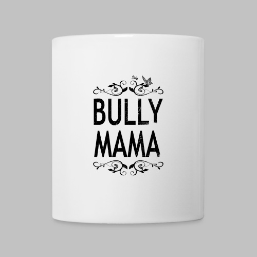Stolze Bully Mama - Motiv mit Schmetterling - Tasse