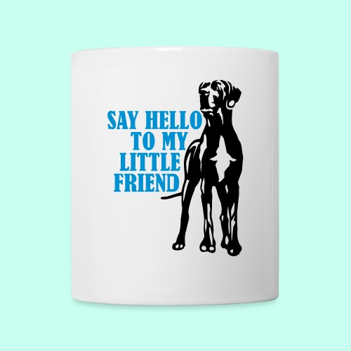 Say Hello To My Little Friend - Tasse
