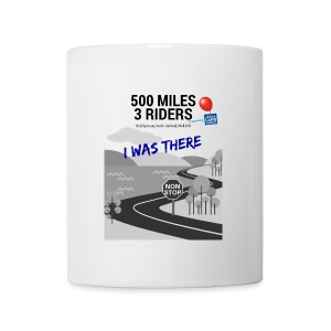500 Miles supporter I was there - Mug