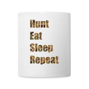 Hunt, Eat, Sleep, Repeat - Tasse