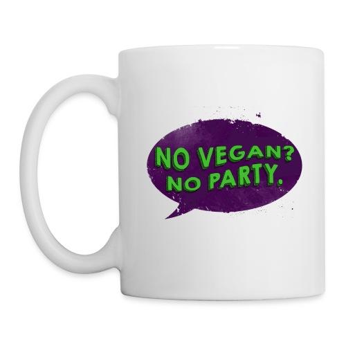 No Vegan No Party - Tazza