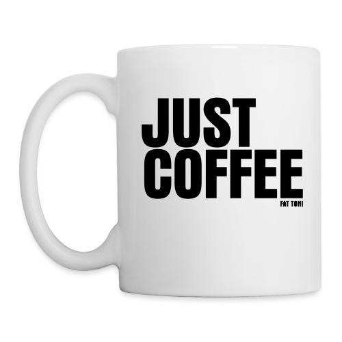 Just Coffee - Tasse
