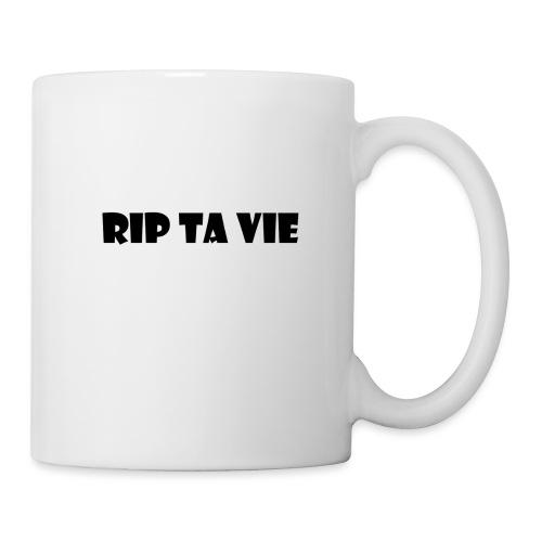 RIP TA VIE - Mug blanc