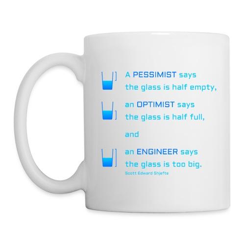 Pessimist, Optimist und Ingenieur - Tasse