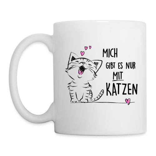 Vorschau: Mich gibts nur mit Katzen - Tasse