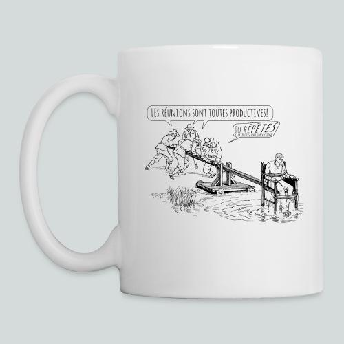 Les réunions sont productives! - Mug blanc